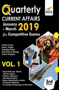Quarterly Current Affairs January To March 2019 For Competitive Exams Volume - I  3rd Edition
