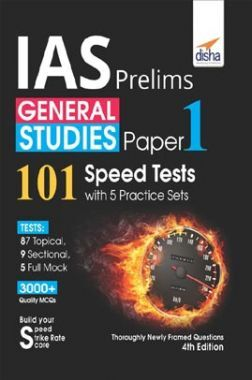 IAS Prelims General Studies Paper 1 (101 Speed Tests With 5 Practice Sets) 4th Edition