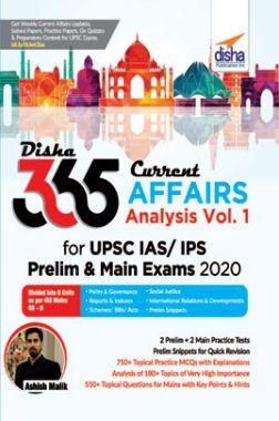 Disha 365 Current Affairs Analysis Vol. 1 For UPSC IAS/ IPS Prelim & Main Exams 2020