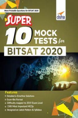 Super 10 Mock Tests For BITSAT 2020