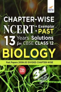 Chapter-Wise NCERT + Exemplar + Past 13 Years Solutions For CBSE Class 12 Biology 7th Edition
