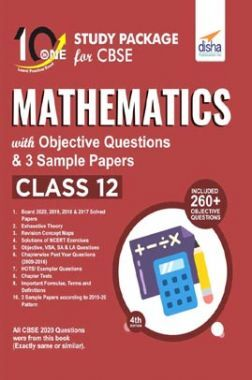 10 In One Study Package For CBSE Mathematics Class 12 With Objective Questions & 3 Sample Papers 4th Edition