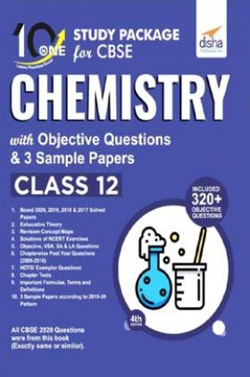10 In One Study Package For CBSE Chemistry Class 12 With Objective Questions & 3 Sample Papers 4th Edition