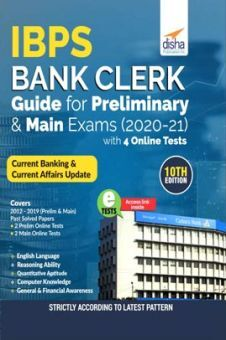 IBPS Bank Clerk Guide For Preliminary & Main Exams 2020-21 With 4 Online Tests (10th Edition)