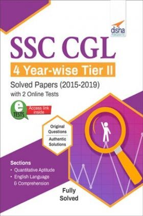 SSC CGL 4 Year-Wise Tier II Solved Papers (2015-2019) With 2 Online Tests