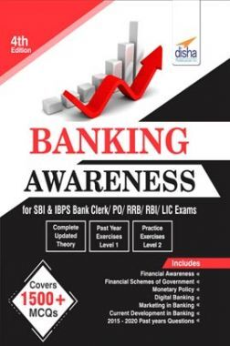 Banking Awareness For SBI & IBPS Bank Clerk/ PO/ RRB/ RBI/ LIC Exams 4th Edition