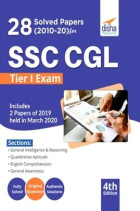 28 Solved Papers (2010-20) For SSC CGL Tier I Exam 4th Edition