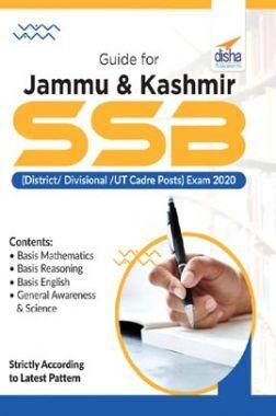 Guide For Jammu & Kashmir SSB (District/ Divisional /UT Cadre Posts) Exam 2020