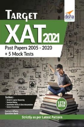 Target XAT 2021 (Past Papers 2005 - 2020 + 5 Mock Tests) 12th Edition