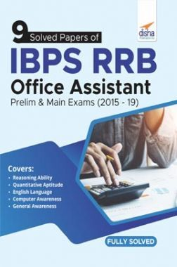 9 Solved Papers Of IBPS RRB Office Assistant Prelim & Main Exams (2015-19)