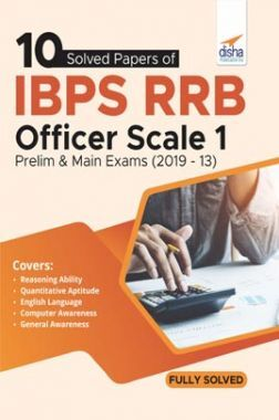 10 Solved Papers Of IBPS RRB Officer Scale 1 Prelim & Main Exams (2019-13)