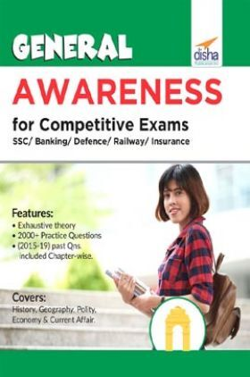 General Awareness For Competitive Exams - SSC/ Banking/ Defence/ Railway/ Insurance