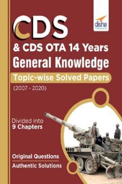 CDS & CDS OTA 14 Years General Knowledge Topic Wise Solved Papers (2007-2020)