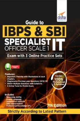 Guide To IBPS & SBI Specialist IT Officer Scale I Exam With 3 Online Practice Sets - 7th Edition