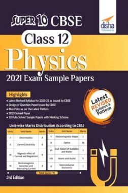Super 10 CBSE Class 12 Physics 2021 Exam Sample Papers 3rd Edition