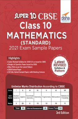 Super 10 CBSE Class 10 Mathematics Sample Papers (Standard) For 2021 Exam