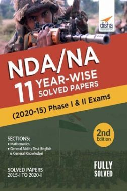 NDA/ NA 11 Year-wise Solved Papers (2020 - 15) Phase I & II Exams 2nd Edition