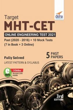 TARGET MHT-CET Online Engineering Test 2021 - Past (2020 - 2016) + 10 Mock Tests (7 in Book + 3 Online) 3rd Edition