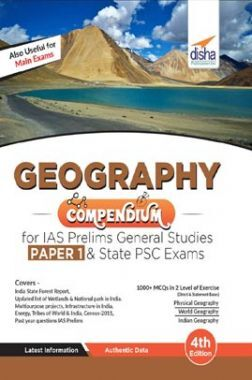 Geography Compendium For IAS Prelims General Studies Paper 1 & State PSC Exams 4th Edition
