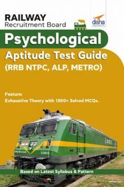 Railway Recruitment Board Psychological Aptitude Test Guide (RRB NTPC , ALP, METRO)