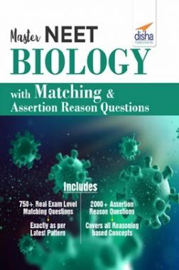 Master NEET Biology With Matching & Assertion Reason Questions