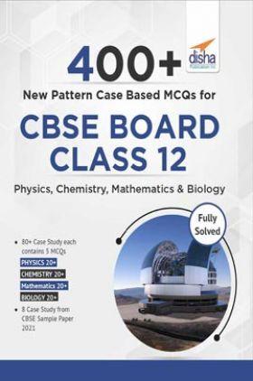 400+ New Pattern Case Study MCQs For CBSE Board Class 10 – Physics, Chemistry, Mathematics & Biology