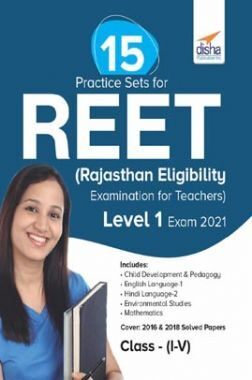 15 Practice Sets For REET (Rajasthan Eligibility Examination For Teachers) Level 1 Exam 2021