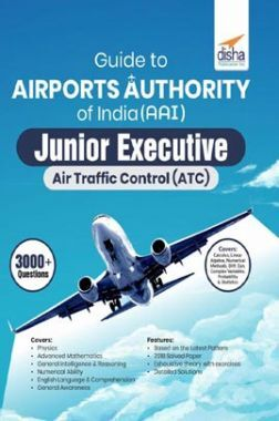 Guide To Airports Authority Of India (AAI) Junior Executive Air Traffic Control (ATC)