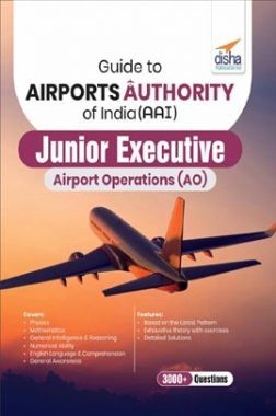 Guide To Airports Authority Of India (AAI) Junior Executive Airport Operations (AO)