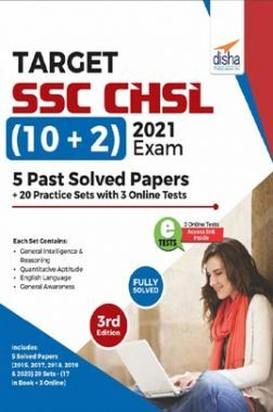 Target SSC CHSL (10 + 2) 2021 Exam - 5 Past Solved Papers + 20 Practice Sets With 3 Online Tests 3rd Edition