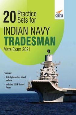 20 Practice Sets For Indian Navy Tradesman Mate Exam 2021