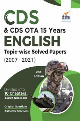 CDS & CDS OTA 15 Years English Topic wise Solved Papers (2007 - 2021) 2nd Edition