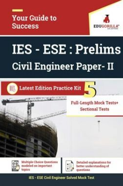 EduGorilla IES - ESE Civil Engineer (CE) 2020 | Prelims | Paper- II | 5 Full Length Mock Test + Sectional Tests | Latest Edition Practice Kit