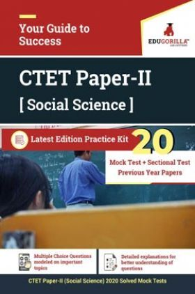 EduGorilla CTET Paper-II (Social Science) 2020   20 Mock Test + Sectional Test + Previous Years' Paper (2018-19)