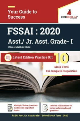 EduGorilla FSSAI Asst./JR. Asst Grade I - 2020 - 10 Mock Test