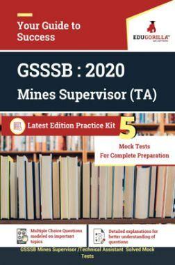 EduGorilla GSSSB Mines Supervisor / Technical Assistant - 2020 - 5-Mock Test