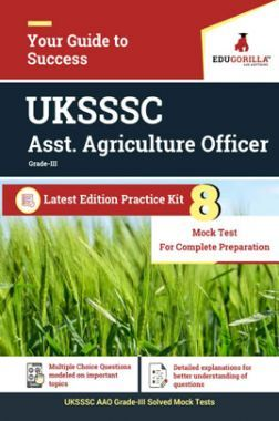 EduGorilla UKSSSC Asst. Agriculture Officer Grade-III - 2020 - 8 Mock Test - Latest Edition Practice Kit