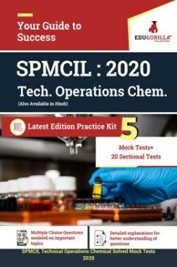 EduGorilla SPMCIL - Technical Operations (Chemical) 5 Mock Tests + 20 Sectional Tests