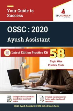 EduGorilla OSSC Ayush Assistant - 2020 - 58 Topic Wise Practice Tests