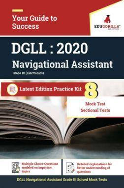 EduGorilla DGLL Navigational Assistant Grade III 2020 - 8 Mock +  Sectional Tests  For Complete preparation