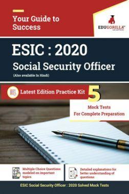 EduGorilla ESIC Social Security Officer 2020 - Full Length 5 Mock Test  - Latest Edition Practice Kit