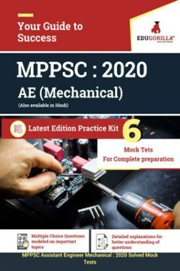 EduGorilla MPPSC Assisatnt Engineer (Mechanical) 2020 - 6 Mock Test - Latest Edition Practice Kit