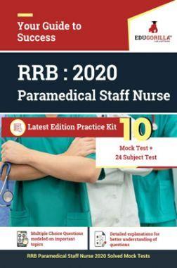 Edugorilla RRB Paramedical Staff Nurse 2020   10 Mock Test + Subject Test For Complete Preparation