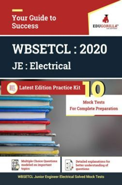 Edugorilla WBSETCL Junior Engineer (JE) Electrical 2020 | 10 Mock Test | Latest Edition Practice Kit