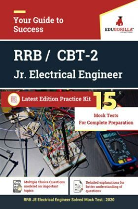 Edugorilla RRB Junior Engineer (JE) Electrical EE 2020 | CBT- 2 | 15 Mock Test | Latest Edition Practice Kit