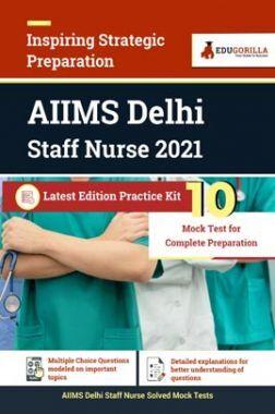 AIIMS Delhi Staff Nurse 2021 | 10 Mock Tests For Complete Preparation