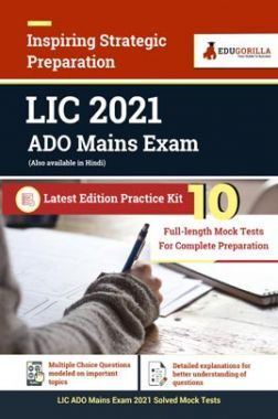 LIC 2021 ADO Mains Exam | 10 Full Length Mock Tests For Complete Preparation