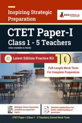 EduGorilla CBSE CTET Paper Exam 2021 For Primary Teacher | 10 Full-Length Mock Tests (Complete Solution) | Latest Pattern Kit 2021 Edition