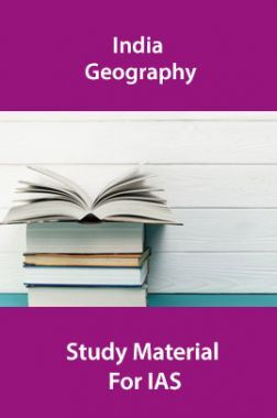 India Geography Study Material For IAS