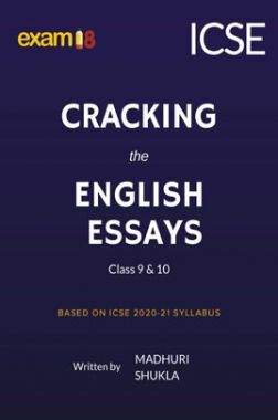 Exam18 Cracking The English Essays For ICSE Class 10 Board Exams